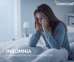 insomnia, eastern medicine, tcm, traditional chinese medicine, greenleaf acupuncture clinic