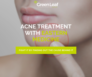 acne treatment, eastern medicine, green leaf clinic, acupuncture, herbal medicine