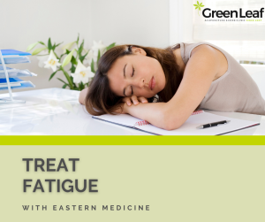 fatigue, eastern medicine, traditional chinese medicine, tcm