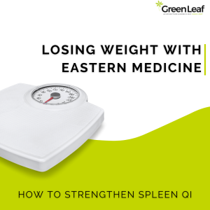 GreenLeaf Acupuncture Clinic, eastern medicine, weight loss, acupuncture, tcm